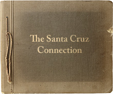 The Santa Cruz Connection